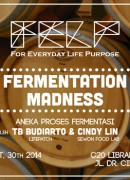 FELP 002 Fermentation Madness